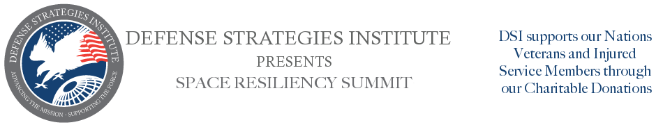 Space Resiliency Symposium | DEFENSE STRATEGIES INSTITUTE