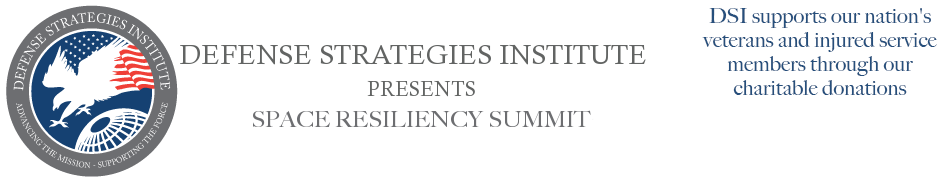 Space Resiliency Summit | DEFENSE STRATEGIES INSTITUTE